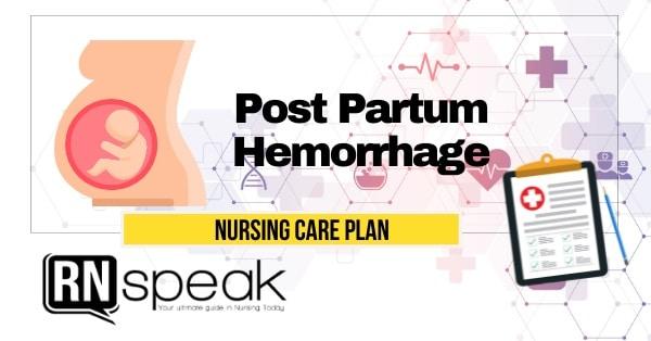 post partum hemorrhage nursing care plan