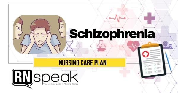 schizophrenia nursing care plan