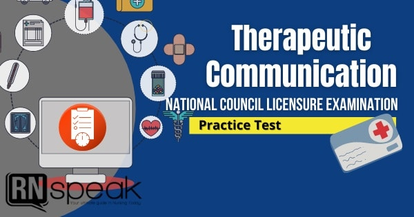 therapeutic communication nclex questions